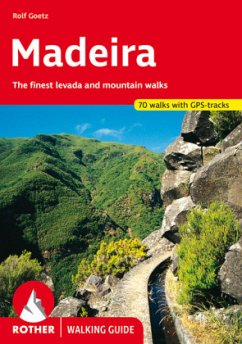 Rother Walking Guide Madeira - Goetz, Rolf