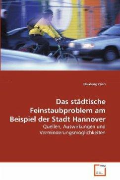 Das städtische Feinstaubproblem am Beispiel der Stadt Hannover