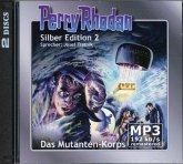 Das Mutanten-Korps / Perry Rhodan - Silberband Bd.2 (2 MP3-CDs)