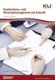 Krankenhaus- und Personalmanagement mit Zukunft