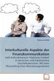 Interkulturelle Aspekte der Finanzkommunikation