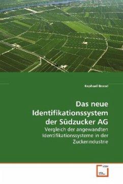 Das neue Identifikationssystem der Südzucker AG