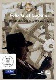 Graf Felix Luckner - Pirat des Kaiser & Retter von Halle