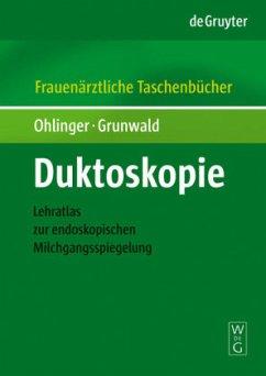 Duktoskopie - Ohlinger, Ralf; Grunwald, Susanne