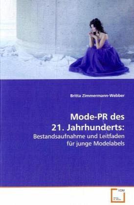 Mode pr des 21 jahrhunderts von britta zimmermann webber - Beruhmte architekten des 21 jahrhunderts ...