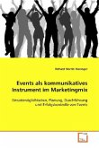 Events als kommunikatives Instrument im Marketingmix