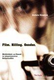 Film. Killing. Gender.