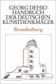 Dehio - Handbuch der deutschen Kunstdenkmäler / Brandenburg