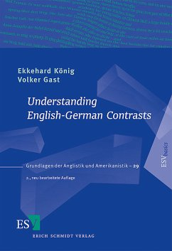 Understanding English-German Contrasts - König, Ekkehard; Gast, Volker