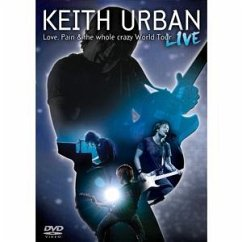 Keith Urban - Love, Pain & the Whole Crazy World - Urban,Keith