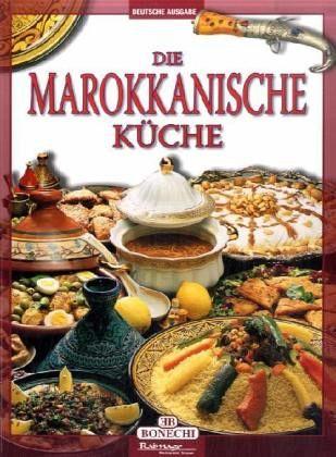Die Marokkanische Küche