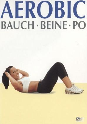 aerobic bauch beine po 1 dvd auf dvd portofrei bei b. Black Bedroom Furniture Sets. Home Design Ideas