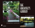 The Architect's Garden: 45 Original Landscapes