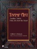 Tramp Art: Another Notch, Folk Art from the Heart