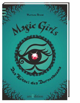 Das Rätsel des Dornenbaums / Magic Girls Bd.3 - Arold, Marliese