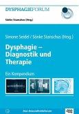 Dysphagie - Diagnostik und Therapie