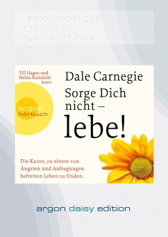 Sorge Dich nicht - lebe!, 1 MP3-CD (DAISY Edition) - Carnegie, Dale