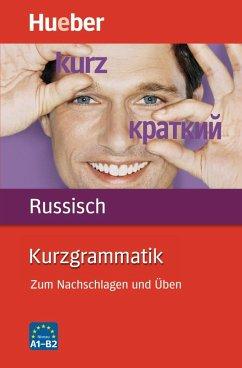 Kurzgrammatik Russisch - Rippien, Susanne