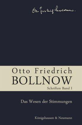 Otto Friedrich Bollnow: Schriften - Band 1