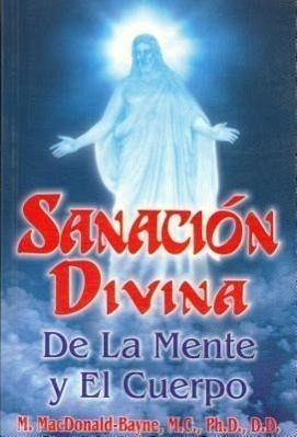 Sanacion Divina De La Mente Y El Cuerpo Von Murdo Macdonald Bayne