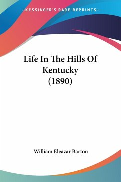 Life In The Hills Of Kentucky (1890)