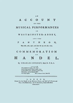 Account of the Musical Performances in Westminster Abbey and the Pantheon May 26th, 27th, 29th and June 3rd and 5th, 1784 in Commemoration of Handel.