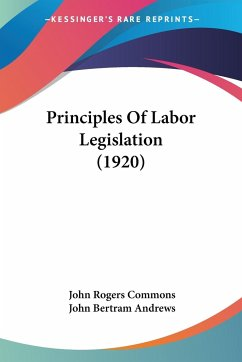 Principles Of Labor Legislation (1920)