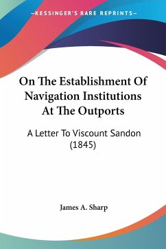 On The Establishment Of Navigation Institutions At The Outports