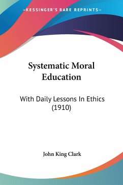 Systematic Moral Education