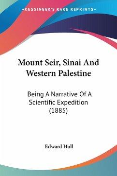 Mount Seir, Sinai And Western Palestine