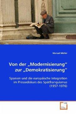 """Von der """"Modernisierung"""" zur """"Demokratisierung"""""""