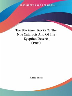 The Blackened Rocks Of The Nile Cataracts And Of The Egyptian Deserts (1905)