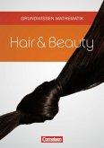 Hair & Beauty. Grundwissen Mathematik. Schülerbuch mit Lösungen