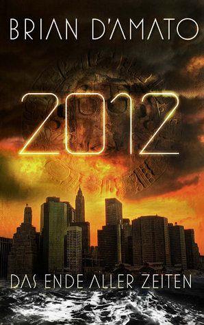 2012, Das Ende aller Zeiten - D'Amato, Brian