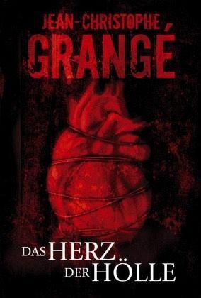 Das Herz der Hölle - Grangé, Jean-Christophe