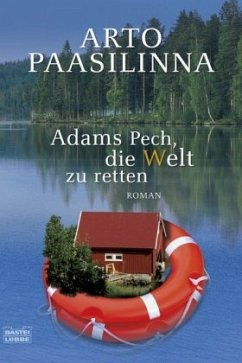 Adams Pech, die Welt zu retten - Paasilinna, Arto