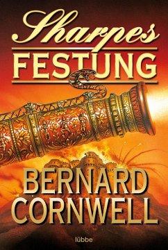 Sharpes Festung / Richard Sharpe Bd.3 - Cornwell, Bernard