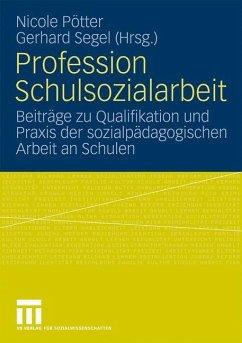 Profession Schulsozialarbeit - Pötter, Nicole / Segel, Gerhard (Hrsg.)