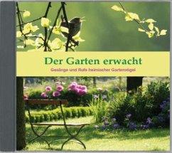 Der Garten erwacht, 1 Audio-CD - Dingler, Karl-Heinz