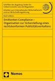 Emittenten-Compliance - Organisation zur Sicherstellung eines rechtskonformen Publizitätsverhaltens