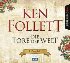 Die Tore der Welt / Kingsbridge Bd.2 (8 Audio-CDs) - Follett, Ken