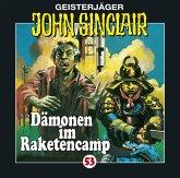 Dämonen im Raketencamp / Geisterjäger John Sinclair Bd.53 (Audio-CD)