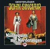 Mannequins mit Mörderaugen / Geisterjäger John Sinclair Bd.51 (Audio-CD)