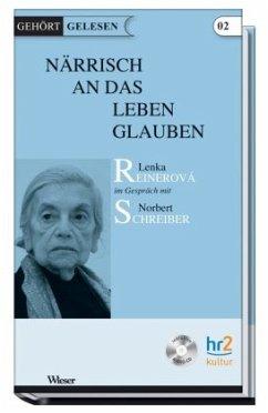 Närrisch an das Leben glauben - Schreiber, Norbert
