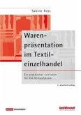 Warenpräsentation im Textileinzelhandel