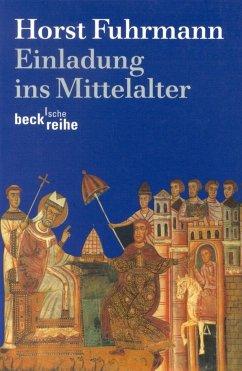 Einladung ins Mittelalter - Fuhrmann, Horst