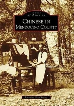 Chinese in Mendocino County - Hee-Chorley, Lorraine