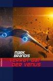 Verrat auf der Venus / Weltraumpartisanen Bd.2