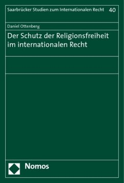 Der Schutz der Religionsfreiheit im internationalen Recht