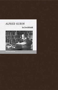 Alfred Kubin in Zwickledt